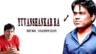 Yuvan shankar Raja Best BGM 7G Rainbow Colony