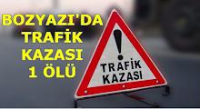 Bozyazı'da Trafik Kazası 1 Ölü