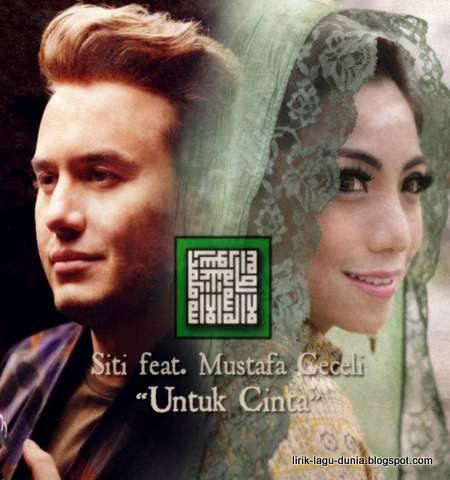 Siti KDI dan Mustafa Ceceli - Untuk Cinta