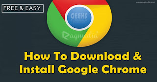 How To Download Google Chrome Latest Version Free