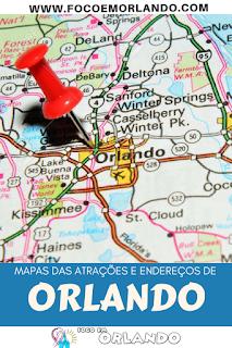 Pin it! Mapas e endereços de Orlando