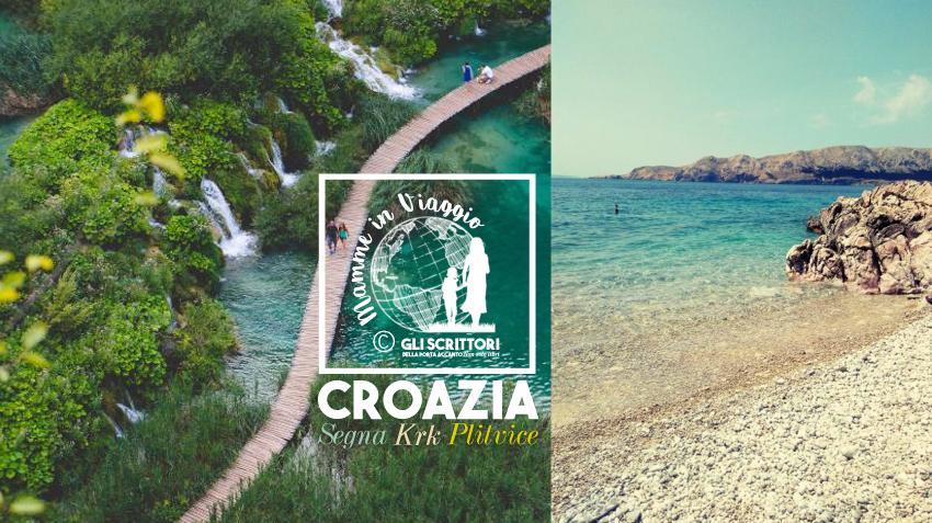5 giorni in Croazia: Segna, Plitvice e Krk coi bambini