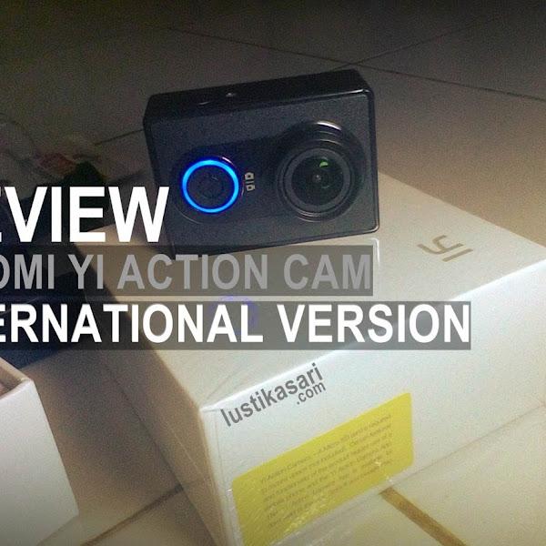 [Review] Dua Bulan Menggunakan Xiaomi Yi Action Cam
