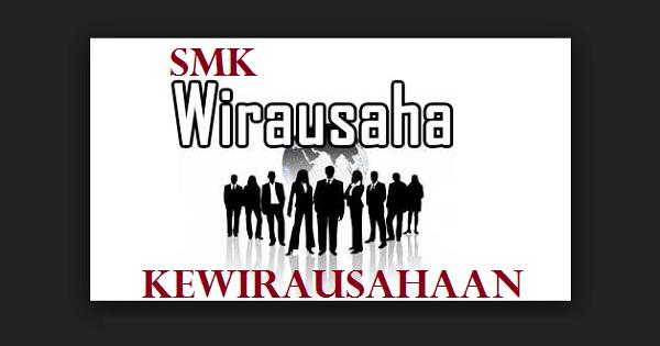 Soal Ujian Praktik Kewirausahaan (KWU) SMK 2019 dan Lembar Jawaban ... 19f71ced61