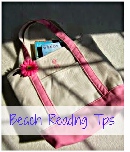 Beach Reading Tips - My requirements for an enjoyable beach book.