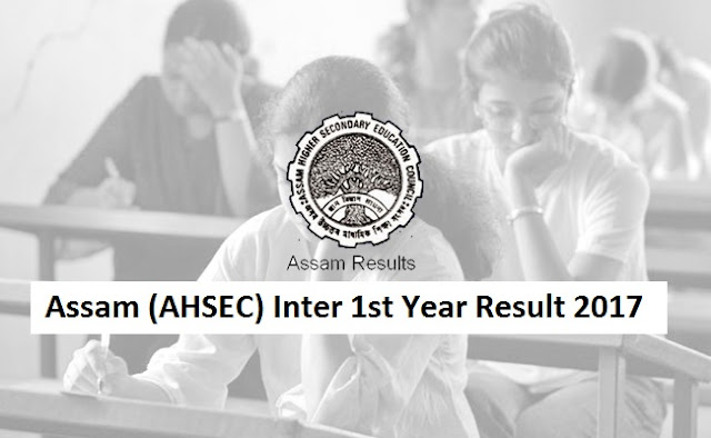 Assam Inter 1st Year Result 2017