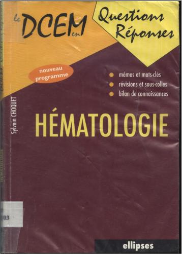 Livre : Hématologie, DCEM en questions-réponses - Sylvain Choquet PDF