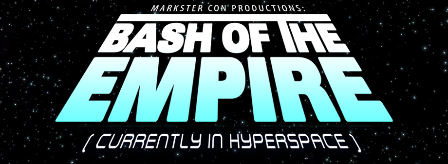 BASH OF THE EMPIRE