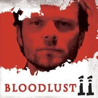 Bloodlust 11