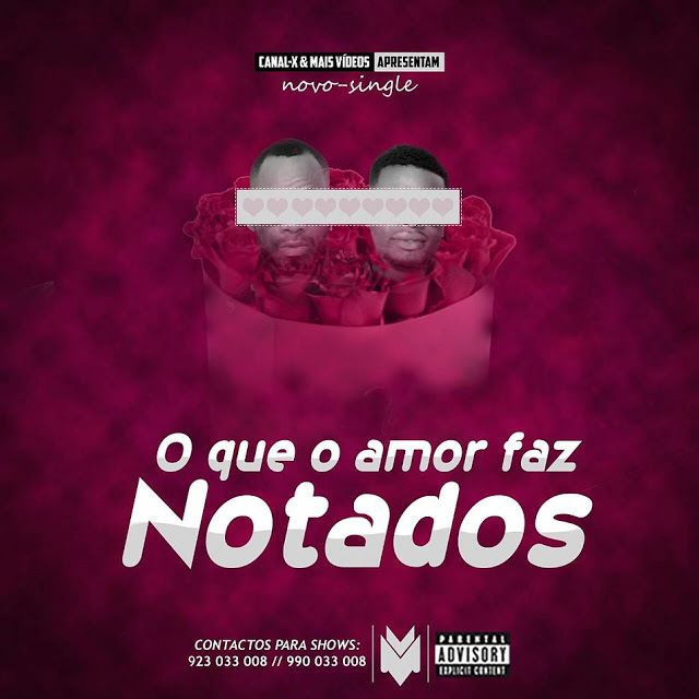 Notados - O Que O Amor Faz (Kizomba, Zouk) 2018 Download Mp3