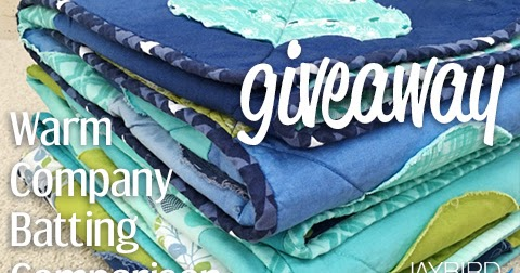 Warm Company Batting Giveaway Jaybird Quilts