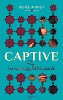 http://unpetitbout2moi.blogspot.fr/2017/03/captive-les-nuits-de-sheherazade.html
