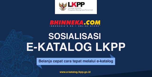 Sosialisasi e-Katalog LKPP : Menuju Indonesia Transparan dan Akuntabel