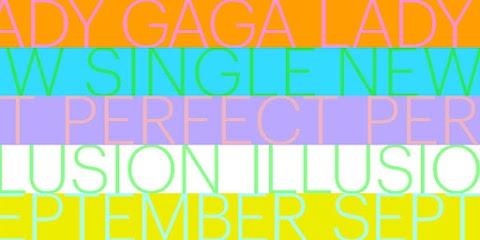 lady gaga annuncia il nuovo singolo perfect illusion