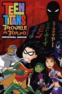 Watch Teen Titans: Trouble in Tokyo Online Free in HD