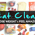 DEDICATE YOURSELF TO THE CLEAN EATING LIFESTYLE