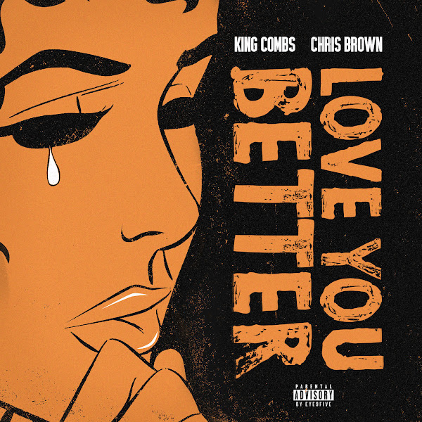 King Combs - Love You Better (feat. Chris Brown) - Single Cover