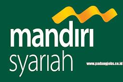 Lowongan Kerja Padang Panjang: PT. Bank Syariah Mandiri Oktober 2018