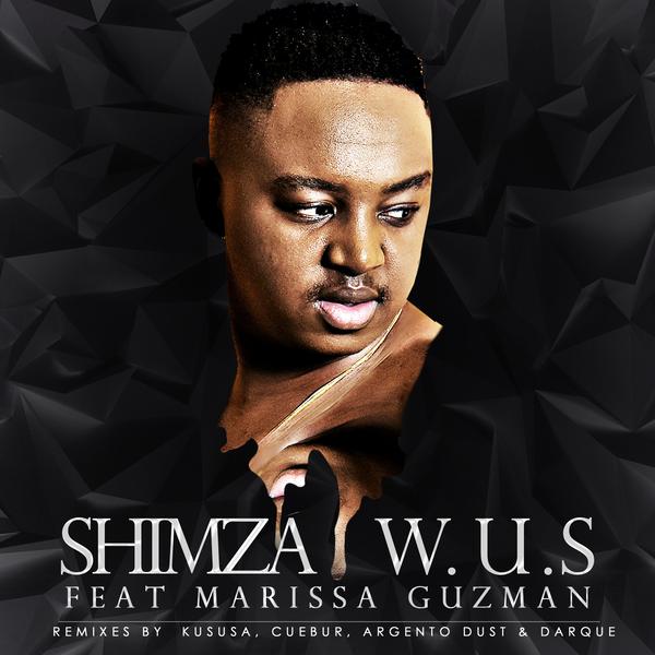 Shimza Feat. Marissa Guzman - W.U.S