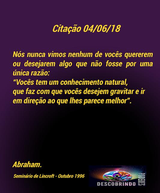 Citações Diárias Abraham Hicks - Citação do Dia 04/06/2018