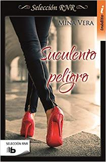 Suculento Peligro (Suculentas pasiones 1)- Mina Vera