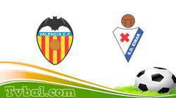 Valencia vs Eibar