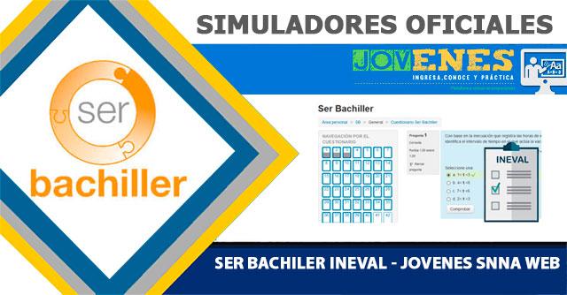 Simulador Ser bachiller 2017 SNNA INEVAL 2018