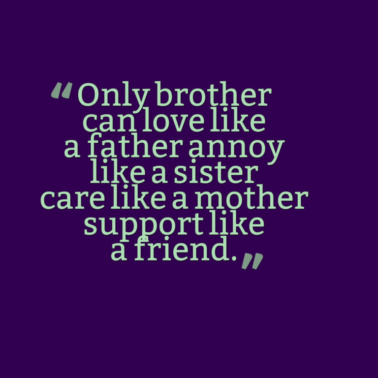 only brother quotes