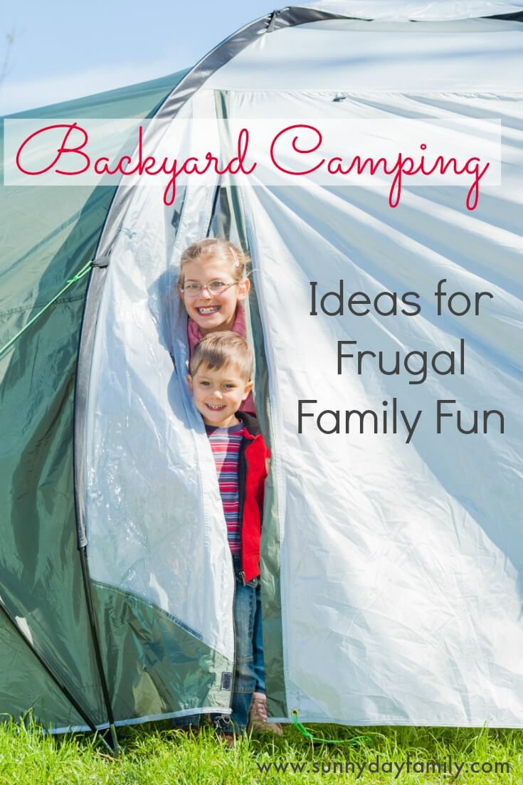 Have an adventure in your own backyard with these fun camping ideas!