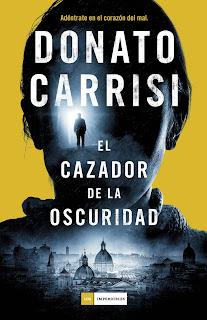 Reseña de El cazador de la oscuridad - Donato Carrisi