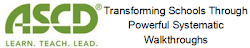 ASCD 2012 Presentation: Transforming Schools Through Powerful Systematic Walkthroughs