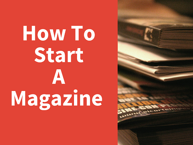 How To Start A Magazine Online