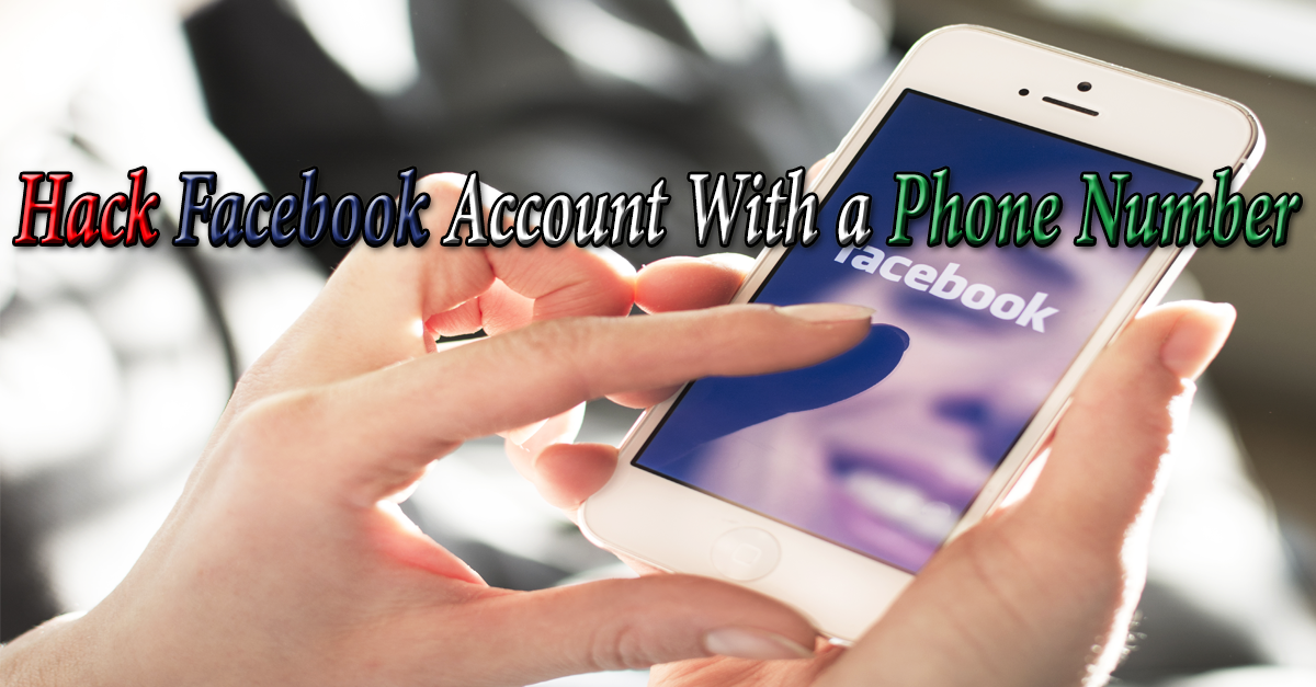 How To Hack Facebook Account Just With a Phone Number (SS7