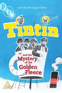 Watch Tintin and the Mystery of the Golden Fleece Online Free in HD