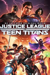 Justice League vs. Teen Titans Poster
