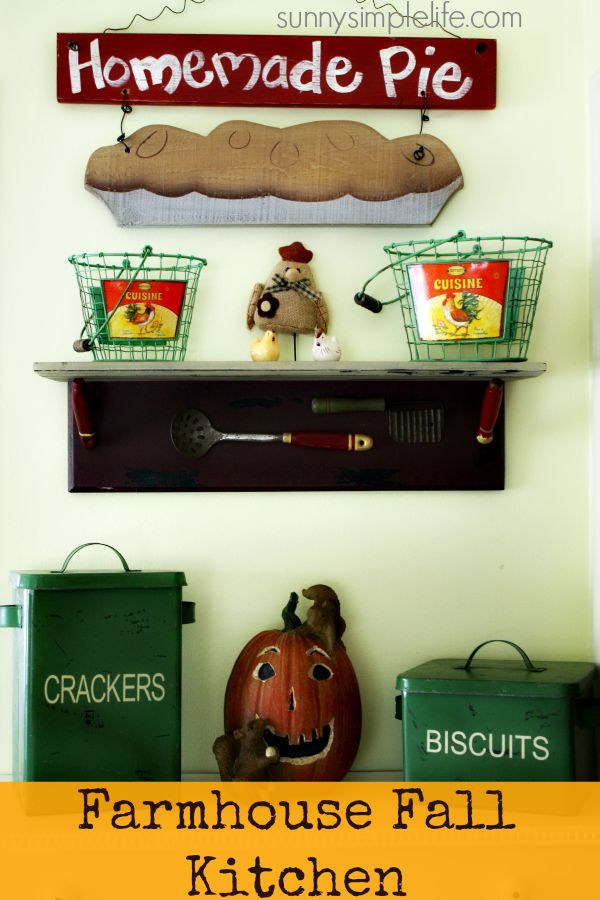 pie sign, green baskets, vintage tins, Fall Farmhouse Kitchen Decorating Ideas