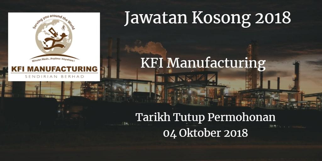 Jawatan Kosong KFI Manufacturing 04 Oktober 2018