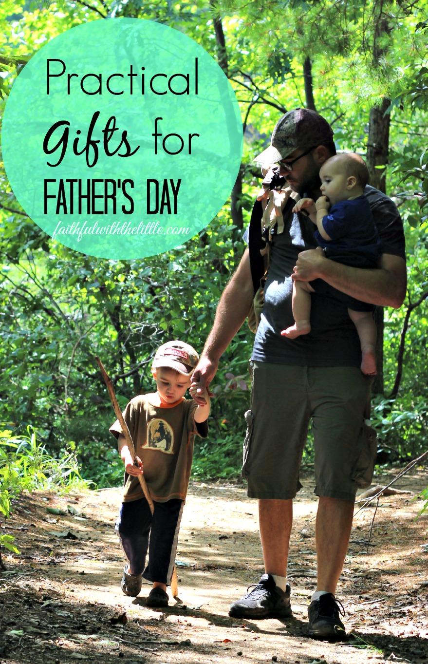 Faithful With The Little Practical Gifts For Father S Day