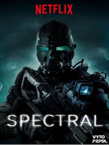 Spectral 2016 Full Movie Download