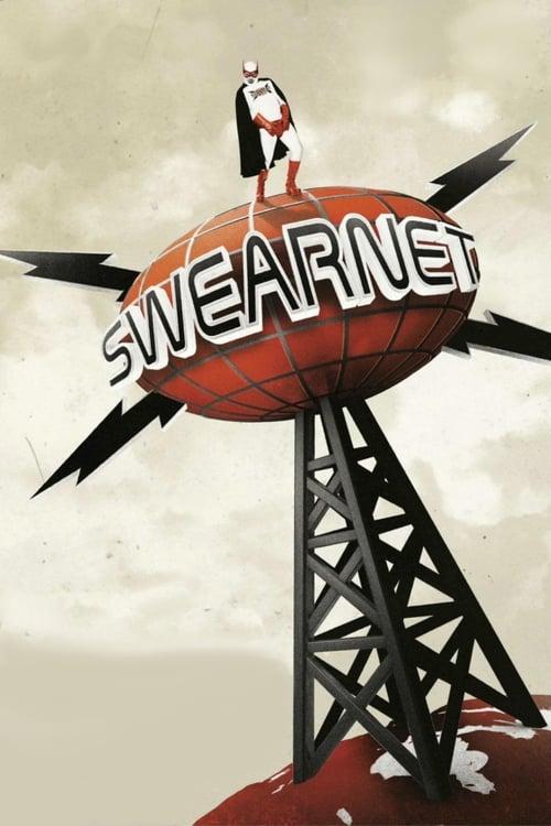 Swearnet: The Movie Legendado