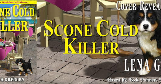 Cover Reveal ~ SCONE COLD KILLER by Lena Gregory