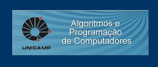 Algoritmos e Programação de Computadores da UNICAMP [ Grátis ]
