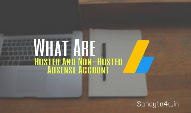 Hosted And Non-Hosted Adsense Account