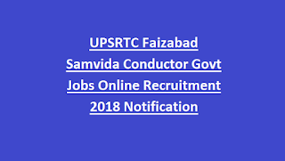 UPSRTC Faizabad Samvida Conductor Govt Jobs Online Recruitment 2018 Notification