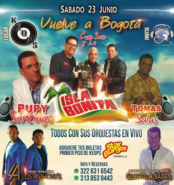 ► Orquesta Isla Bonita, Pupy Santiago, Tomas Salas, Los Anthonys y Gilberto Albadan en Concierto