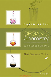 Organic Chemistry As a Second Language First Semester Topics 4th Edition by David R. Klein