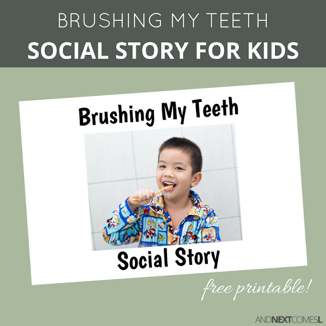 Free printable social story for kids about brushing teeth from And Next Comes L