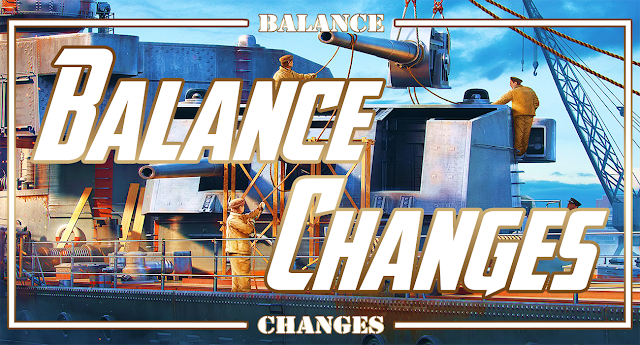 World of Warships Balance Changes