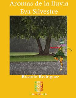 Aromas de la Lluvia - Eva Silvestre