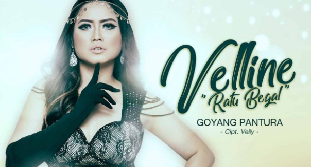 Velline Ratu Begal, Dangdut, Dangdut Remix, 2018,Download Lagu Velline Ratu Begal - Goyang Pantura Mp3 (5,55MB)